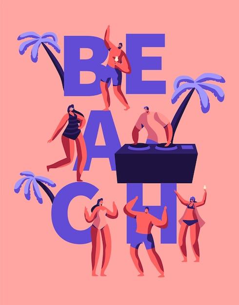 Summer Beach Party Happy Rave Typografia Plakat. Tropical Club Dj Odtwórz Muzykę Dla Ludzi Na świeżym Powietrzu. Taniec Postaci Na Hawajach Sea Event Reklama Plakat Płaski Ilustracja Kreskówka Wektor Premium Wektorów