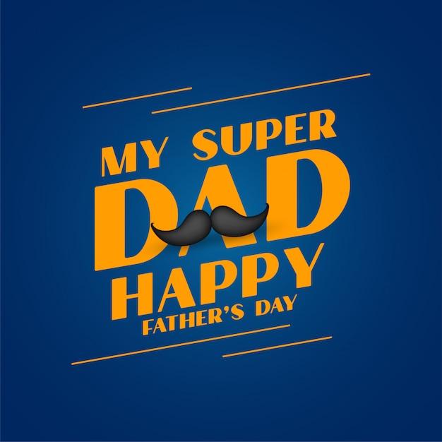 Super Tata Szczęśliwy Dzień Ojca Projekt Karty Darmowych Wektorów