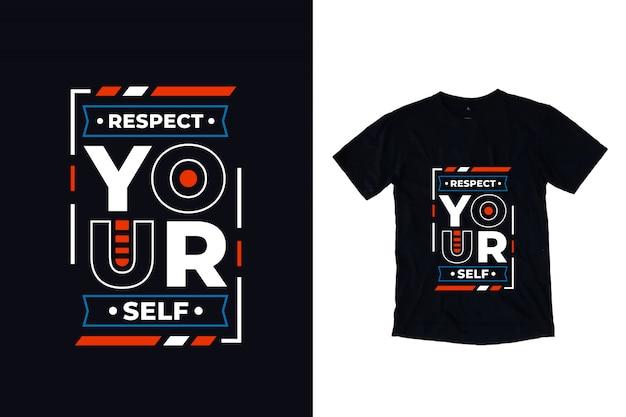 Szanuj Siebie Nowoczesny Typografia Cytat Projekt Koszulki Premium Wektorów