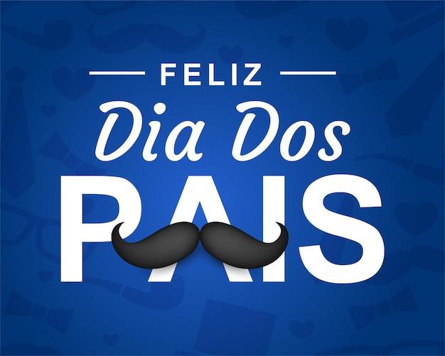 Szczęśliwego Dnia Ojca W Języku Portugalskim (dia Dos Pais) Premium Wektorów