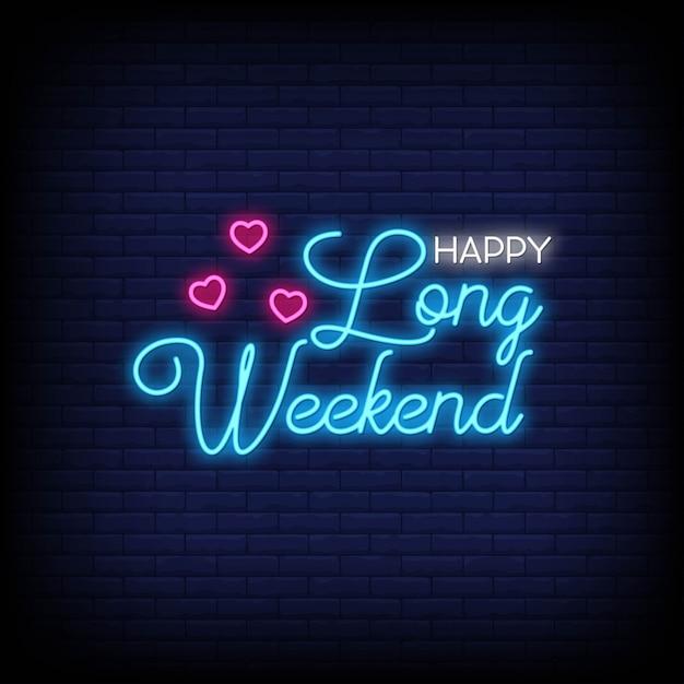 Szczęśliwy Długi Weekend Na Plakat W Stylu Neonowym. Premium Wektorów