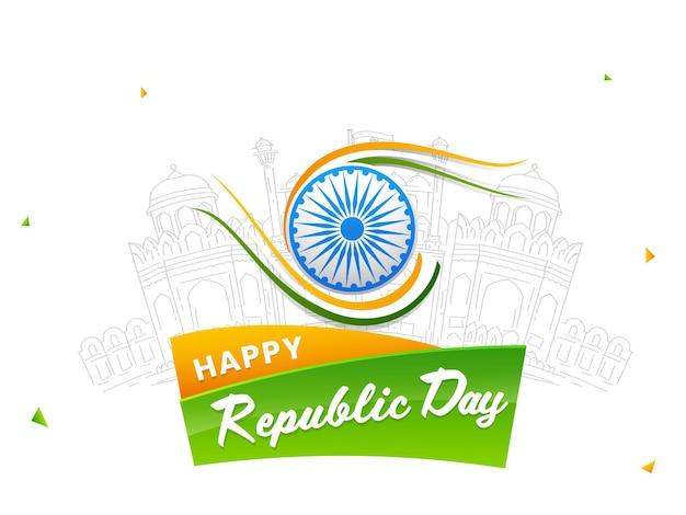 Szczęśliwy Dzień Republiki Czcionki Z Koła Ashoki I Szkicowania Pomnika Czerwonego Fortu Na Białym Tle. Premium Wektorów