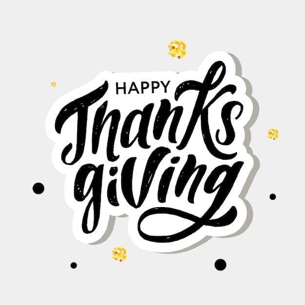 Szczęśliwy Napis święto Dziękczynienia Kaligrafia Szczotka Tekst Wakacje Naklejki Premium Wektorów