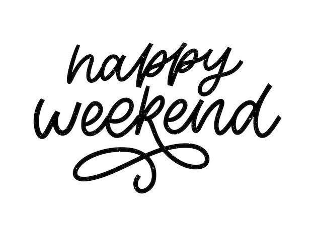 Szczęśliwy Weekend Ręka Napis Wektor. Premium Wektorów