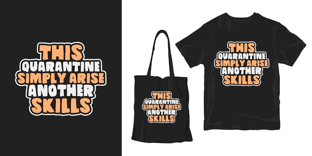 Ta Prosta Kwarantanna Rodzi Kolejne Umiejętności. T-shirt Z Efektem Uderzenia Covid-19 I Plakat Premium Wektorów