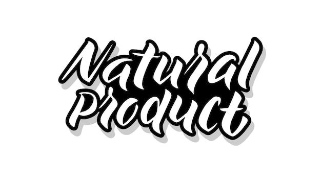 Tekst Szablonu Kaligrafii Produktu Naturalnego Dla Twojego. Odręczne Słowa Tytułowe Premium Wektorów