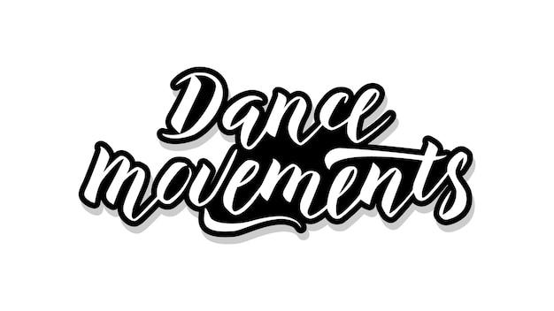 Tekst Szablonu Kaligrafii Ruchów Tańca Dla Twojego. Odręczne Słowa Tytułowe Premium Wektorów