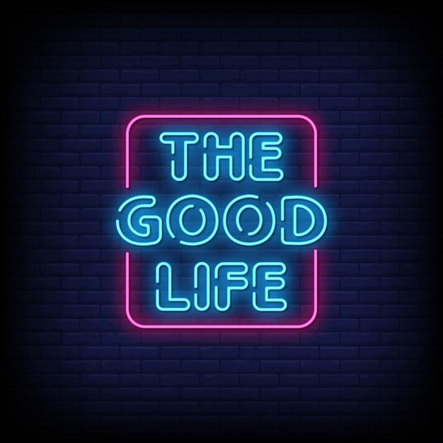 Tekst w stylu neonowych znaków dobrego życia Premium Wektorów