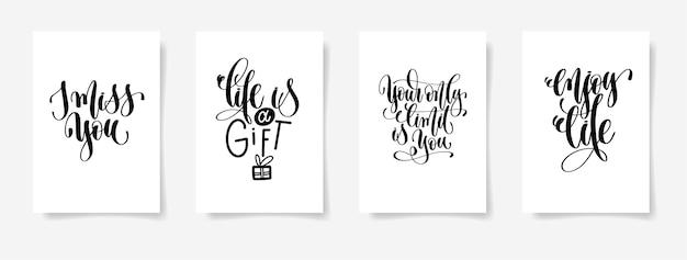 Tęsknię Za Tobą, życie To Dar, Twoim Jedynym Ograniczeniem Jesteś Ty, Ciesz Się życiem - Zestaw Czterech Plakatów Z Napisem Odręcznym, Kaligrafia Premium Wektorów