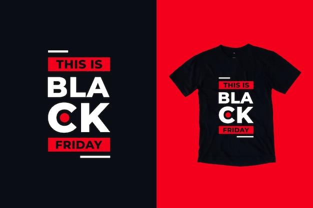 To Jest Projekt Koszulki Z Cytatami Z Czarnego Piątku Premium Wektorów