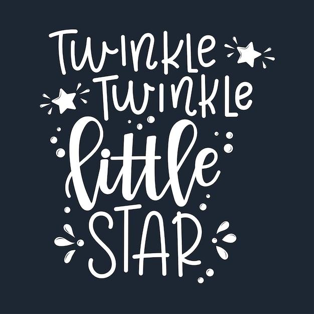 Twinkle Twinkle Little Star Motywacyjny Cytat Wyciągnąć Rękę. Premium Wektorów