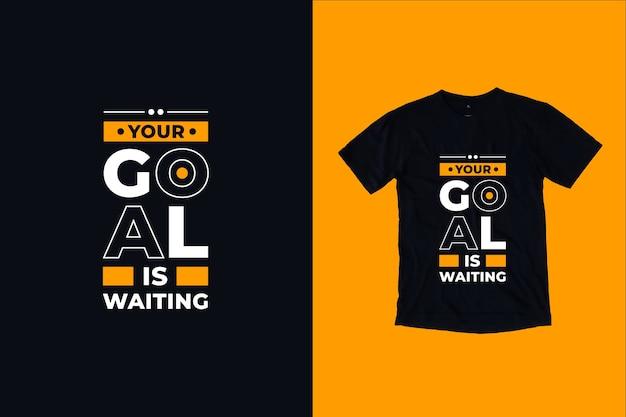 Twoim Celem Jest Czekanie Cytaty Projekt Koszulki Premium Wektorów