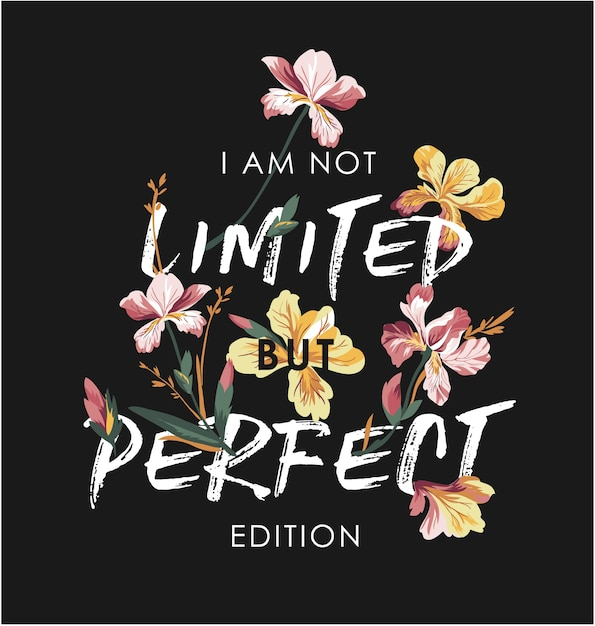 Typografia Slogan Z Ilustracja Kwiat Premium Wektorów