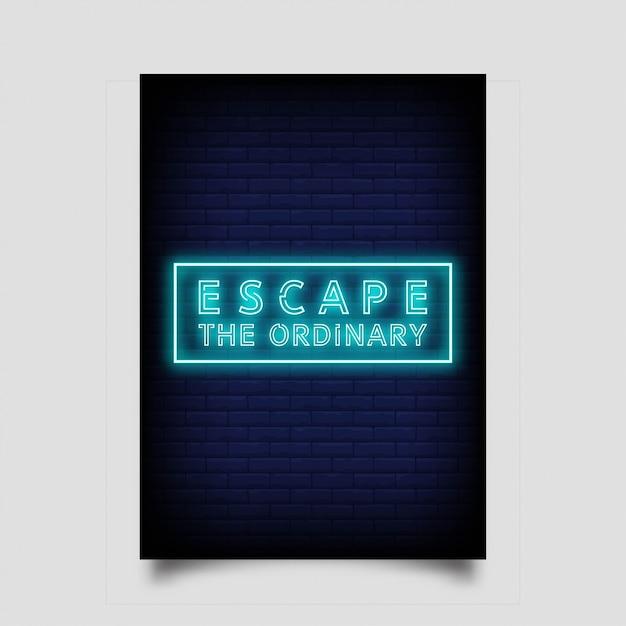 Ucieknij Zwyczajności Na Plakat W Neonowym Stylu Premium Wektorów