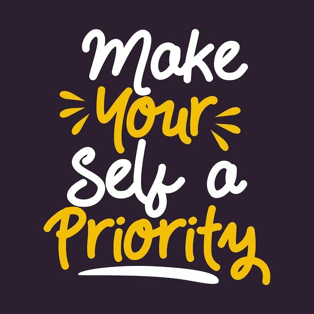 Uczyń siebie priorytetem Premium Wektorów
