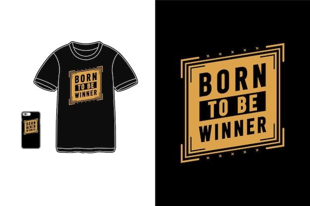 Urodzony Dla Zwycięzcy, Typografia Na Koszulkach Premium Wektorów