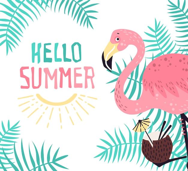Wektorowy śliczny flaming z tropikalnym koktajlem. napis: witaj lato. Premium Wektorów