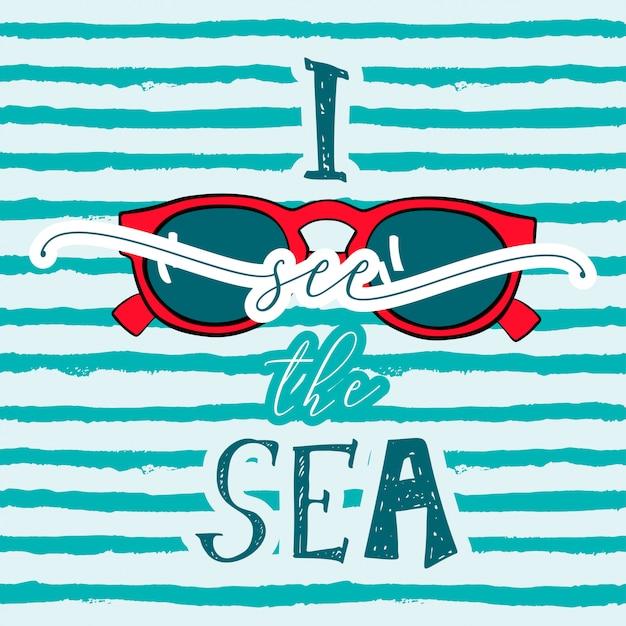 Widzę morze z okularami przeciwsłonecznymi Premium Wektorów