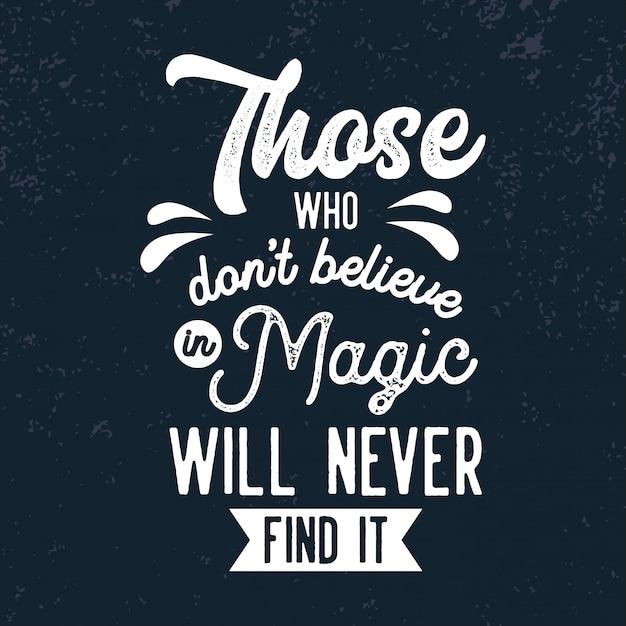 Wierzyć W Magiczne Cytaty Premium Wektorów