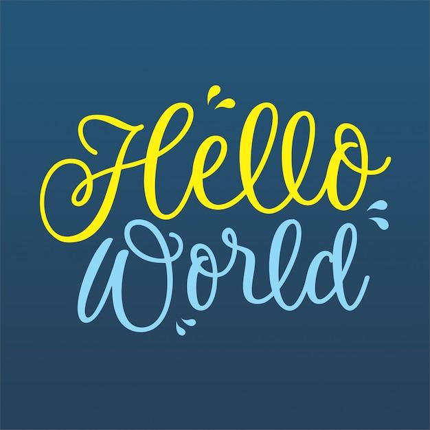 Witaj świecie styl wektor napis Premium Wektorów