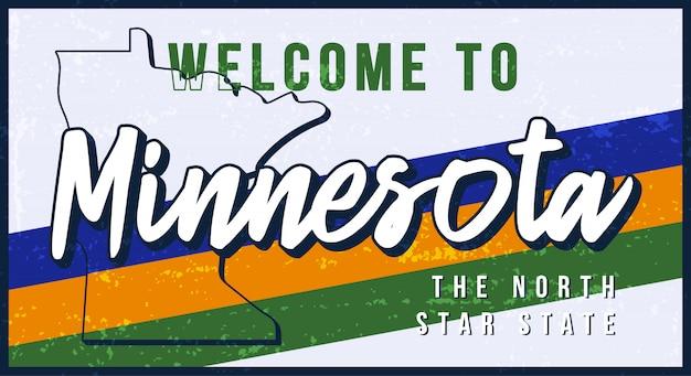 Witamy W Ilustracji Rocznika Zardzewiały Metalowy Znak Minnesoty. Mapa Stanu W Stylu Grunge Z Napisem Typografia Wyciągnąć Rękę. Premium Wektorów