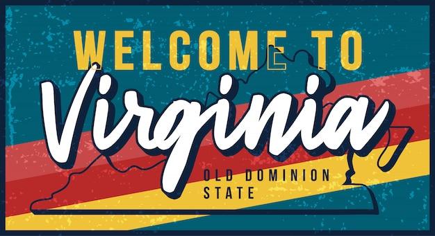 Witamy W Ilustracji Rocznika Zardzewiały Metalowy Znak Virginia. Mapa Stanu W Stylu Grunge Z Napisem Typografia Wyciągnąć Rękę. Premium Wektorów