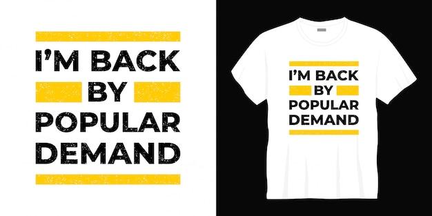 Wracam Dzięki Popularnemu Projektowi Koszulki Typografii Premium Wektorów