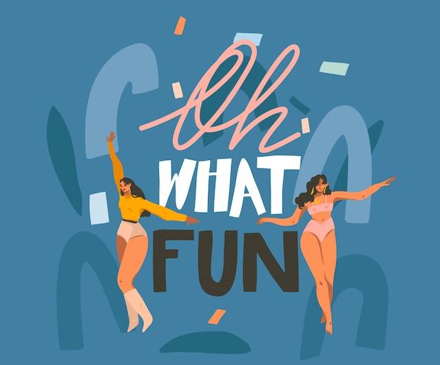 Wręcza Patroszoną Abstrakt Akcyjną Graficzną Ilustrację Z Młodymi Uśmiechniętymi Kobietami Tanczy W Domu I Oh, Co Za Zabawa Ręcznie Pisany Literowanie Wycena Na Niebieskim Tle Premium Wektorów