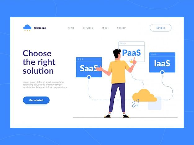 Wybierz Pierwszy Ekran Strony Docelowej Właściwego Rozwiązania. Człowiek Wybiera Między Usługami Chmurowymi Saas, Paas, Iaas Dla Biznesu. Optymalizacja Procesu Biznesowego Dla Startupów, Małych Firm I Przedsiębiorstw. Premium Wektorów