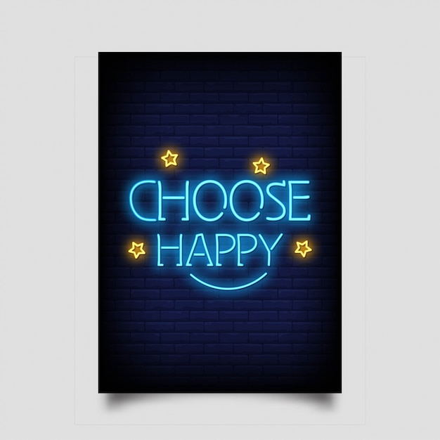 Wybierz Szczęśliwy Na Plakat W Stylu Neonowym. Nowoczesny Cytat Inspiracja Neony Premium Wektorów