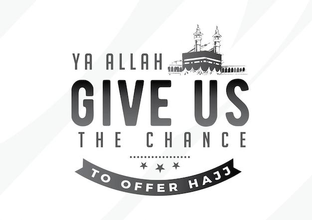 Ya allah daje nam szansę zaoferowania hadżdż Premium Wektorów
