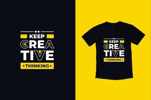 Zachowaj Kreatywne Myślenie Cytuje Projekt Koszulki Premium Wektorów