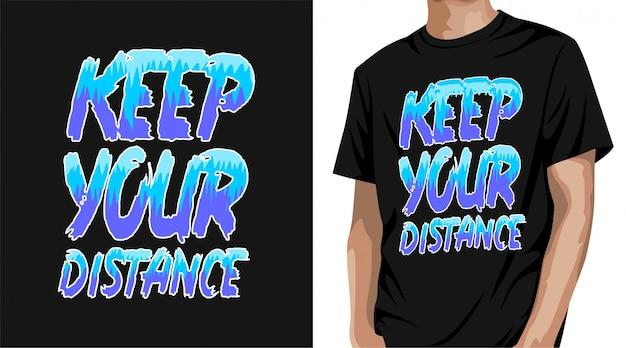 Zachowaj Projekt Koszulki Na Odległość Premium Wektorów