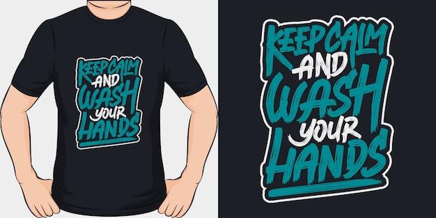 Zachowaj Spokój I Umyj Ręce. Unikalny I Modny Design Koszulki Covid-19. Premium Wektorów