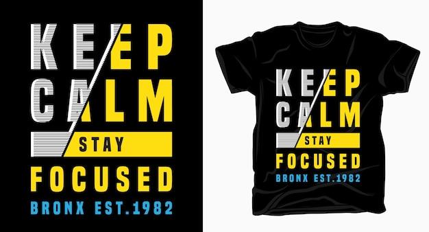 Zachowaj Spokój, Skup Się Na Typografii Dla Projektu Koszulki Premium Wektorów