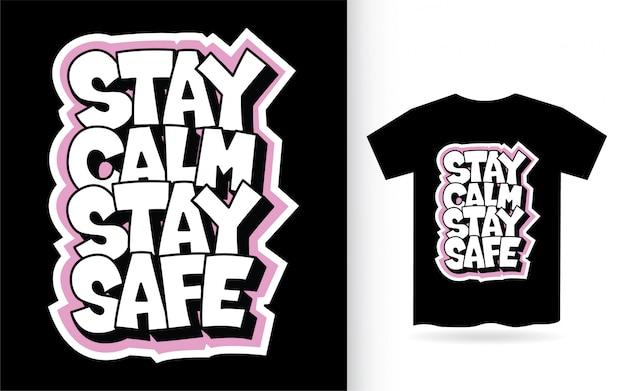 Zachowaj Spokój Zachowaj Bezpieczeństwo Ręcznie Rysowane Typografia Hasło Koszulka Premium Wektorów