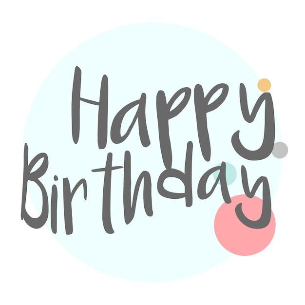 Zadowolony urodziny typografia wektor Darmowych Wektorów