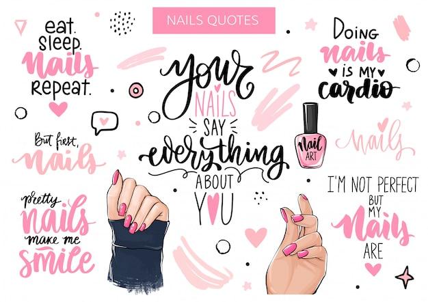 Zestaw Do Paznokci I Manicure Z Kobiecymi Rękami, Odręczny Napis, Frazy, Cytat Inspiracja Na Pasku Do Paznokci, Salon Kosmetyczny Premium Wektorów