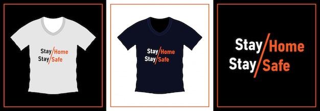 Zostań W Domu Bądź Bezpieczny Szablon Projektu T-shirt Typografii Premium Wektorów