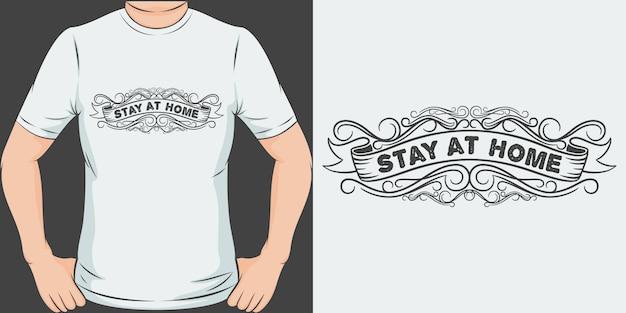 Zostań W Domu. Unikalny I Modny Design Koszulki Covid-19. Premium Wektorów