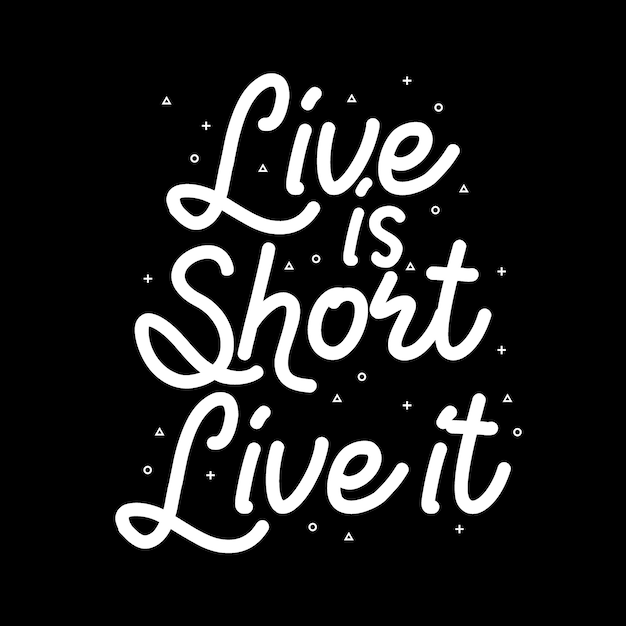 Życie jest krótkie, żyj nim Premium Wektorów