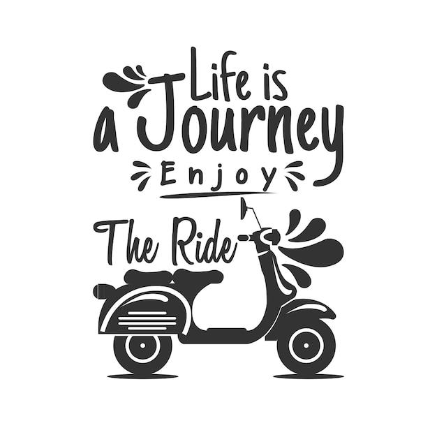 Życie jest podróżą, ciesz się jazdą Premium Wektorów
