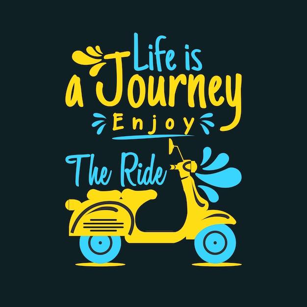 Życie To Podróż Ciesz Się Jazdą Premium Wektorów