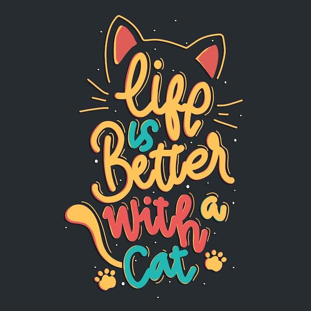 Życie Z Kotem Jest Lepsze. Cytat Z Napisem Cat. Ilustracja Z Ręcznie Rysowane Napis. Premium Wektorów