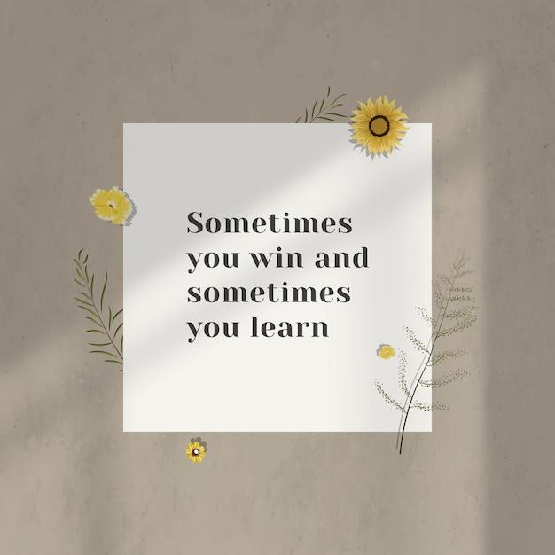 Czasami Wygrywasz, A Czasami Uczysz Się Inspirujących Cytatów Na ścianie Darmowe Zdjęcia