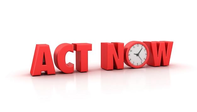 Rendering Illustation Of Act Now Word With Clock Premium Zdjęcia