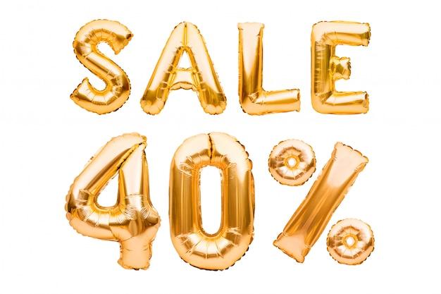 Złoty Czterdzieści Procent Sprzedaży Znak Robić Nadmuchiwani Balony Odizolowywający Na Bielu. Balony Helowe, Numery Złotej Folii. Premium Zdjęcia