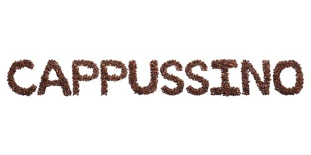 Cappussino inscrição do alfabeto inglês de grãos de cacau torrados. padrão de café feito de grãos de café. Foto Premium