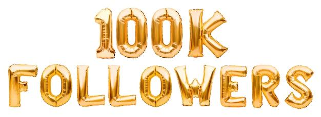 Слова 100k следующих из золотых надувных шариков Premium Фотографии