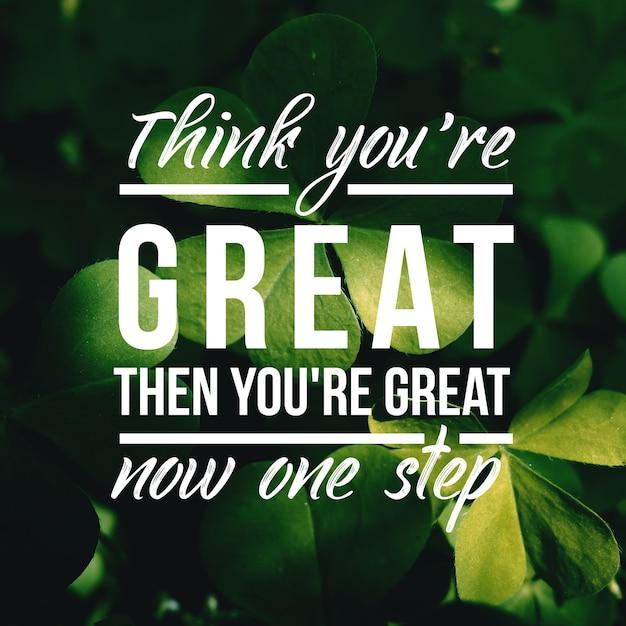 Позитивная цитата для вдохновения и мотивации в жизни. усильте свой ум для великого мышления. Premium Фотографии